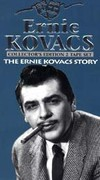 Ernie Kovacs Story