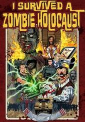I Survived a Zombie Holocaust