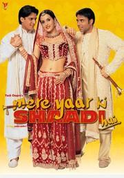 Mere Yaar Ki Shaadi Hai (My Friend's Wedding)