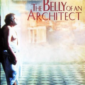 The Belly Of An Architect 1987 Rotten Tomatoes