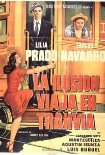 Illusion Travels by Streetcar (La Ilusion viaja en tranvia)