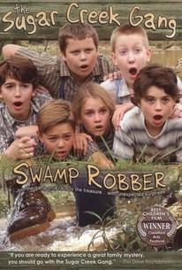 Sugar Creek Gang: Swamp Robber
