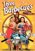 Three Barbecues - A Blackened Comedy