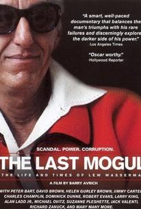 The Last Mogul (Life and Times of Lew Wasserman)