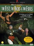 Fist, the Kicks and the Evils