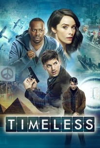 Timeless: Season 1 - Rotten Tomatoes