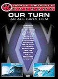 Our Turn: An All Girls Film