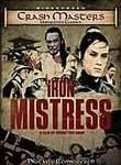 Iron Mistress