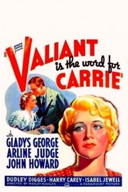 Valiant Is the Word for Carrie