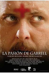 La pasión de Gabriel (The Passion of Gabriel) (Gabriel's Passion)