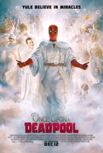 Once Upon A Deadpool 2018 Rotten Tomatoes