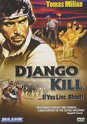 Se sei vivo spara (Django Kill - If You Live, Shoot!)