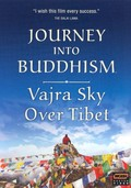 Journey into Buddhism: Vajra Sky Over Tibet