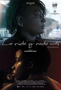Life and Nothing More (La Vida y Nada Más)