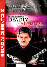 Charles Bronson:Deadly Arsenal