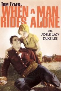 When a Man Rides Alone