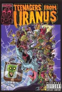 Teenagers From Uranus