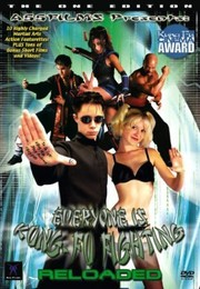Everyone Is Kung Fu Fighting:Reloaded