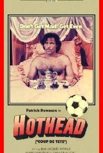 Coup de tête (Hothead)