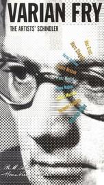 Varian Fry: The Artist's Schindler