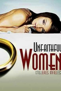 Mujeres infieles, (Unfaithful Women)