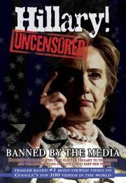 Hillary! Uncensored