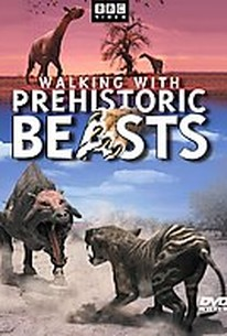 Walking With Prehistoric Beasts