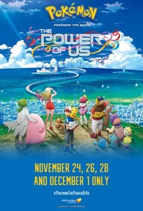 Pokémon the Movie: The Power of Us (2018) - Rotten Tomatoes