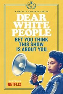 Dear White People: Season 3 - Rotten Tomatoes