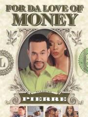 For da Love of Money