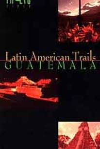 Latin American Trails: Guatemala