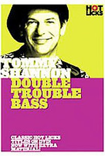 Tommy Shannon - Double Trouble Bass