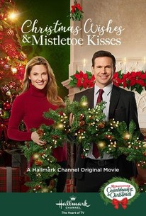 Christmas Wishes Mistletoe Kisses 2019 Rotten Tomatoes
