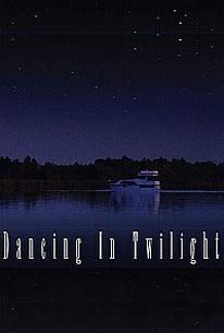 Dancing in Twilight