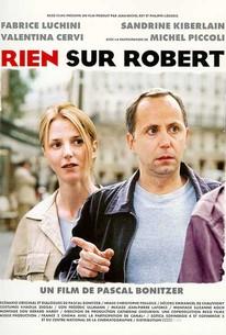 Rien sur Robert (Nothing About Robert)