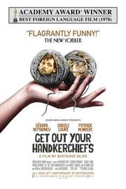 Get Out Your Handkerchiefs (Préparez vos Mouchoirs)