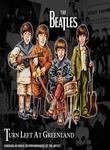 Beatles: Turn Left at Greenland