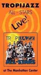 Tropijazz All-Stars Live