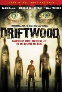 Driftwood (2006) - Rotten Tomatoes