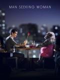Man Seeking Woman: Season 1