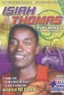 Isiah Thomas: Playmaker, The Point Guard