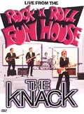 Knack - Live From the Rock 'n' Roll Funhouse