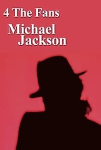 4 the Fans: Michael Jackson