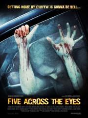 Five Across the Eyes