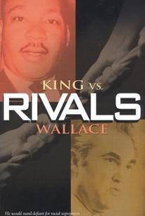 Rivals: King vs. Wallace