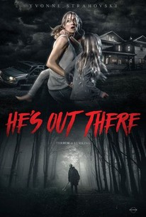 He's Out There (2017) - Rotten Tomatoes