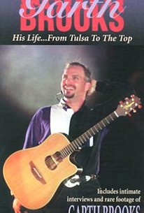 Garth Brooks: His Life...From Tulsa to the Top
