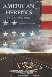 American Heretics: The Politics of the Gospel
