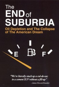 End of Suburbia: Oil Depletion and the Collapse of the American Dream