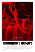 Goodnight Mommy (Ich seh, Ich seh)